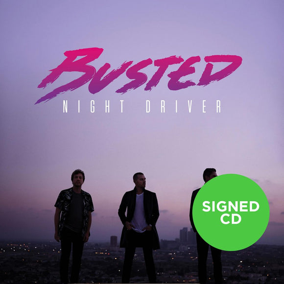 Busted - Night Driver (CD + Signed Album Card)