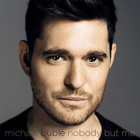 Michael Bublé - Nobody But Me + Signed Album Card