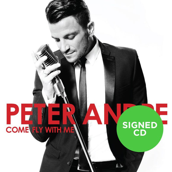 Peter Andre - Come Fly With Me (Signed Album)