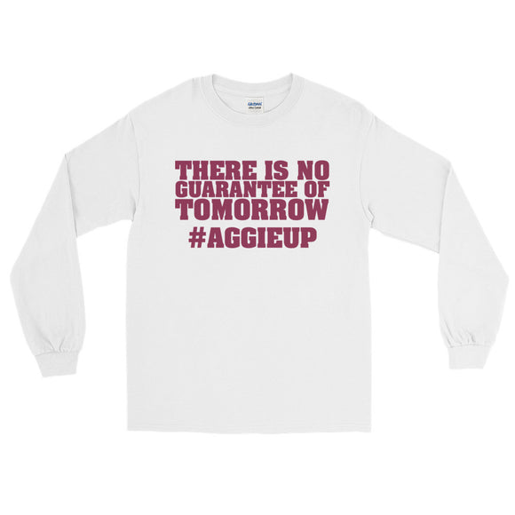 No Guarantee Long Sleeve T-Shirt