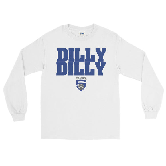 Dilly Dilly F5 Long Sleeve T-Shirt
