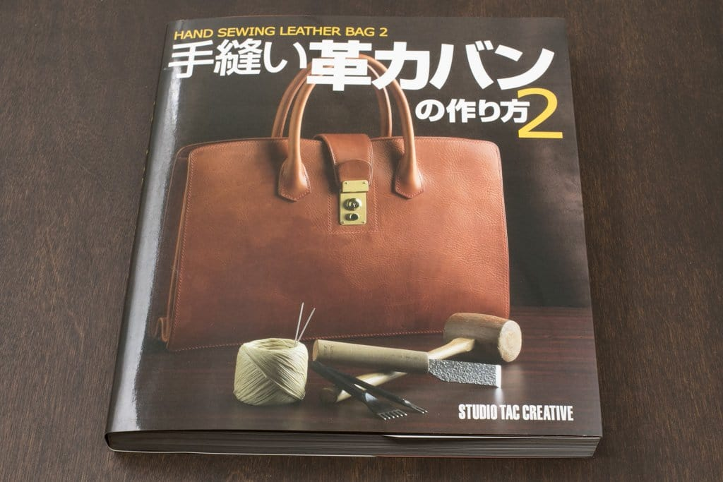Hand Sewing Techniques for Leather Bags Vol. 2 (a Studio Tac Creative Book)