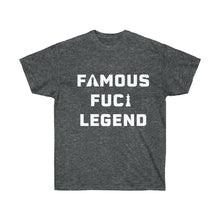 Euro Version, Famous F*cking Legend Unisex Ultra Cotton Tee