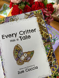 Every Critter Has a Tale