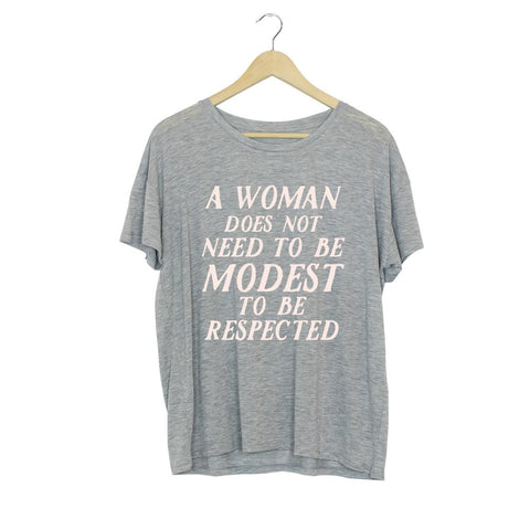 A Women Does Not Need to Be Modest To Be Respected T-Shirt