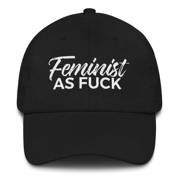 Embroidered Black Feminist As Fuck Hat