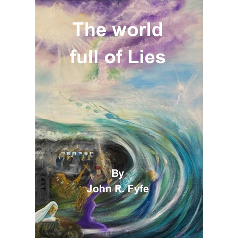 The World Full of Lies