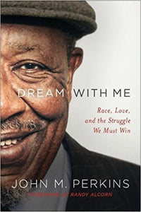 Dream with Me: Race, Love, and the Struggle We Must Win Paperback – March 20, 2018