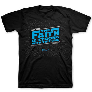 Sort Sleeve T-Shirt The Faith Is Strong as The one In Me