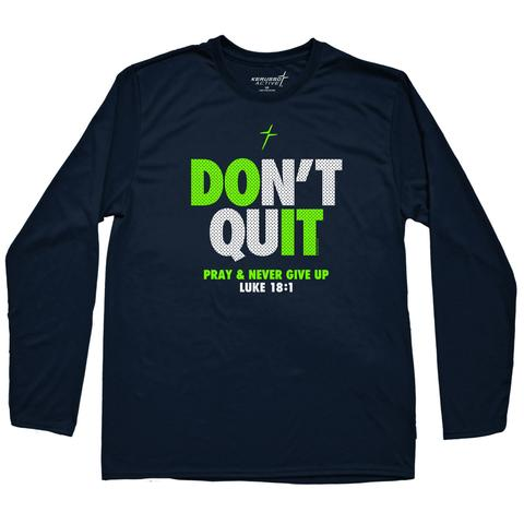 Kerusso Active Don't Quit Long Sleeve T-shirt ™