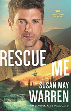 Rescue Me (Montana Rescue) Paperback – January 31, 2017