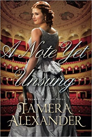 A Note Yet Unsung (A Belmont Mansion Novel) Paperback – January 31, 2017