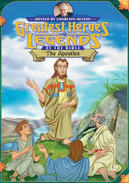 Greatest Heroes and Legends of the Bible: The Apostles