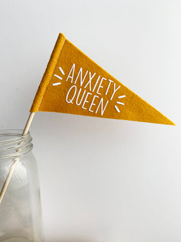 Anxiety Queen Mini Pennant