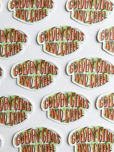 Golden Girls and Chill Sticker