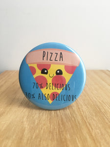 Pizza Pin or Magnet