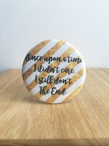 Once Upon a Time Pin or Magnet
