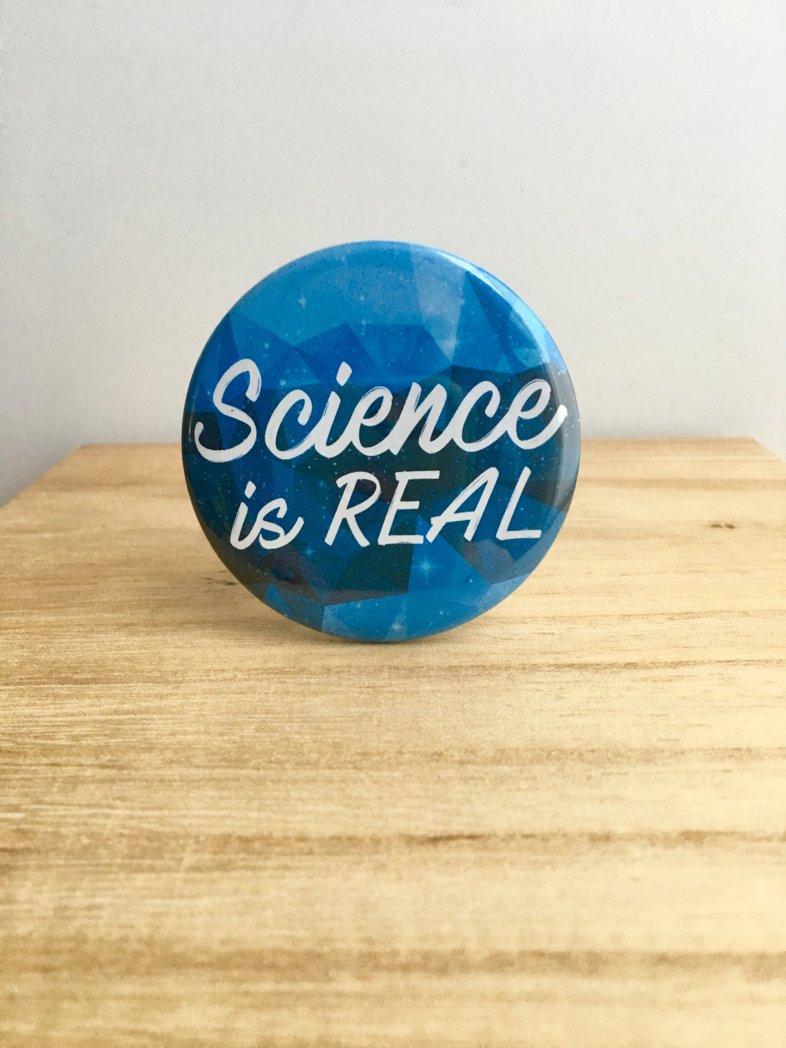 Science is Real Pin or Magnet