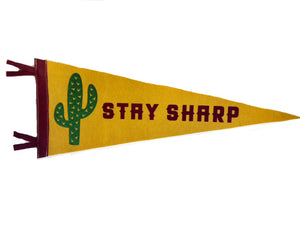 Stay Sharp Pennant