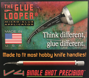 Glue Looper - V4 - Single Shot Precision