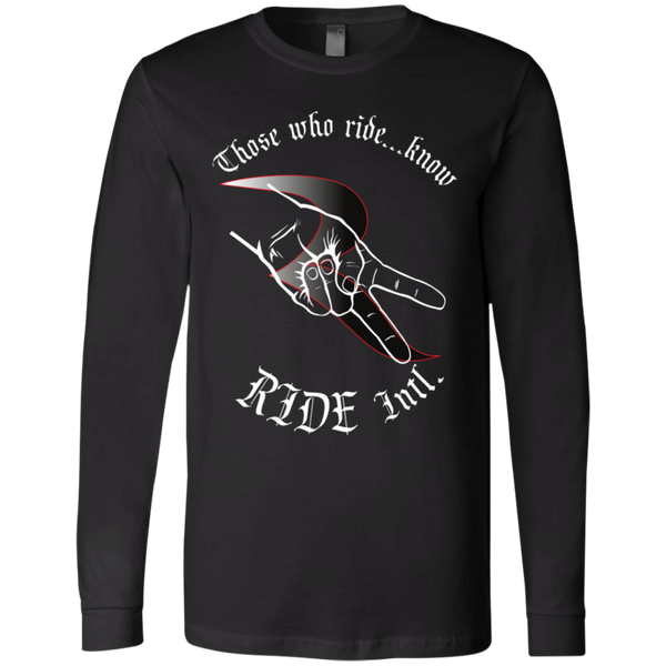 Those Who Ride...Know Premium Long Sleeve Shirt – RIDE International Apparel