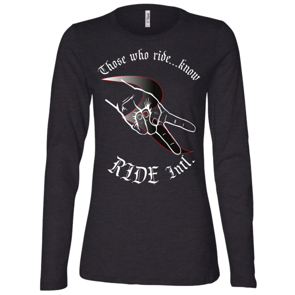 Those Who Ride...Know Women's Premium Slimmer Long Sleeve Shirt – RIDE International Apparel