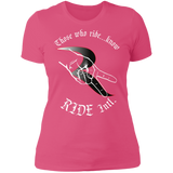 Those Who Ride...Know Women's Premium Semi-Fitted T-Shirt – RIDE International Apparel