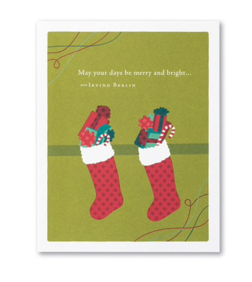 "Holiday Card-""May your days be merry and bright"""