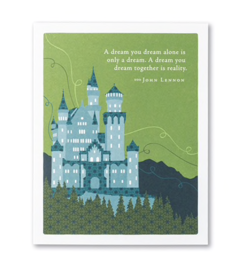"Wedding Card-""A dream you dream alone is only a dream. A dream you dream together is reality"""