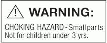 Warning: Choking Hazard - Small parts. Not for children under 3 yrs.