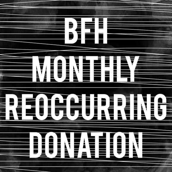 Monthly Reoccurring Donation