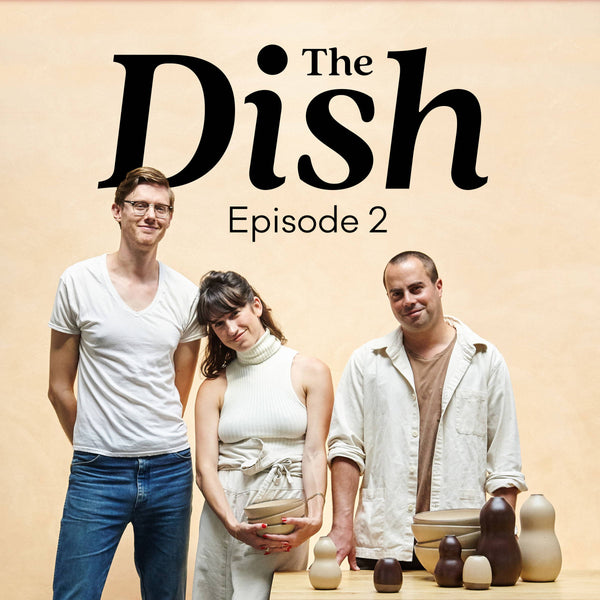 The Dish: Episode #2