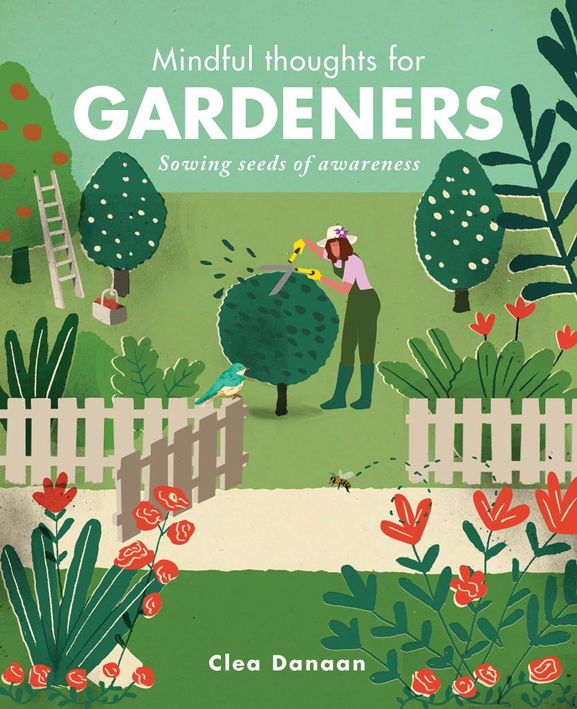 Mindful thoughts for Gardeners pocketbook