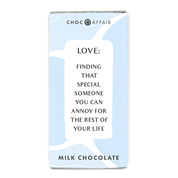 Love: Finding that Special Someone To Annoy – Chocolate Message Bar
