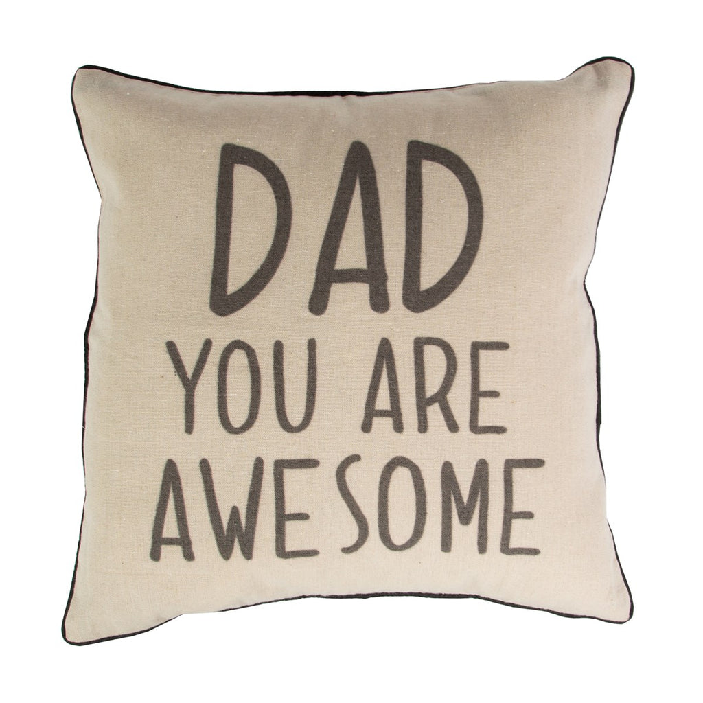 cushion with Dad you are awesome written across