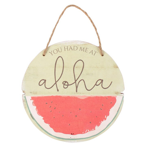 YOU HAD ME AT ALOHA HANGING SIGN