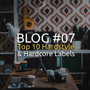 Top 10 Hardstyle and Hardcore Record Labels
