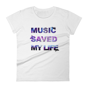 Music Saved My Life T-Shirt Women White by Raverabbit