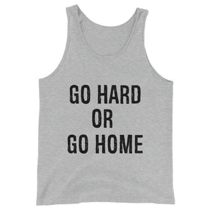 Go Hard or Go Home Tank Top Men and Women Athletic Heather by Raverabbit