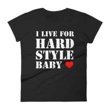 I Live For Hardstyle Baby T-Shirt Women Black by Raverabbit