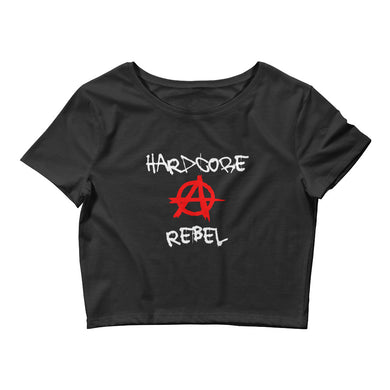 Hardcore Rebel (Crop Tee)