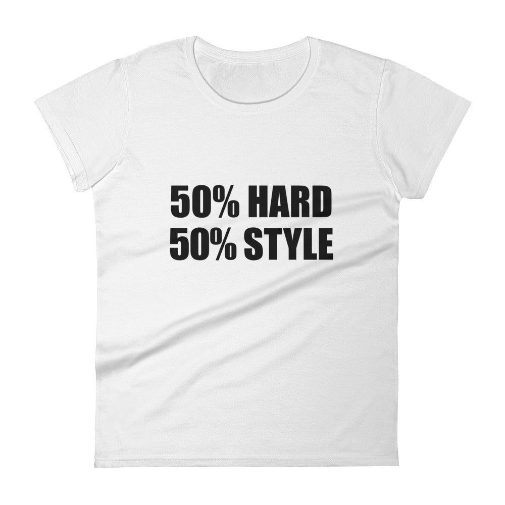 50% HARD 50% STYLE T-Shirt Women White by Raverabbit