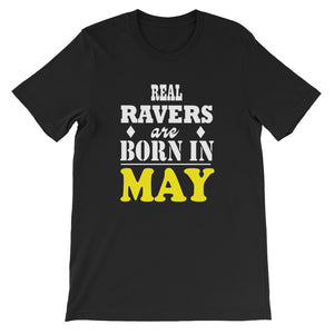 Real Ravers Are Born In May T-Shirt Men Black by Raverabbit