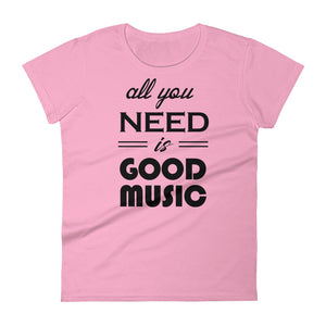 All You Need Is Good Music T-shirt Women Light Pink  by Raverabbit