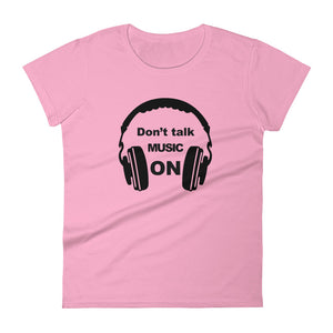 Don't Talk Music On T-shirt Women Light Pink by Raverabbit