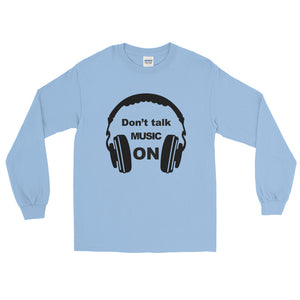 Don't Talk Music On Long Sleeve Men Light Blue by Raverabbit