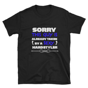 Sorry, This Guy Is Already Taken By A Sexy Hardstyler T-shirt Men black by Raverabbit