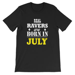 Real Ravers Are Born In July T-Shirt Men Black by Raverabbit