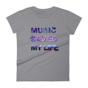 Music Saved My Life T-Shirt Women Storm Grey by Raverabbit