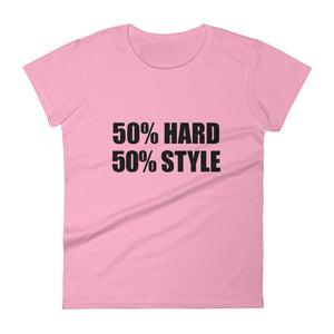 50% HARD 50% STYLE T-Shirt Women Pink by Raverabbit